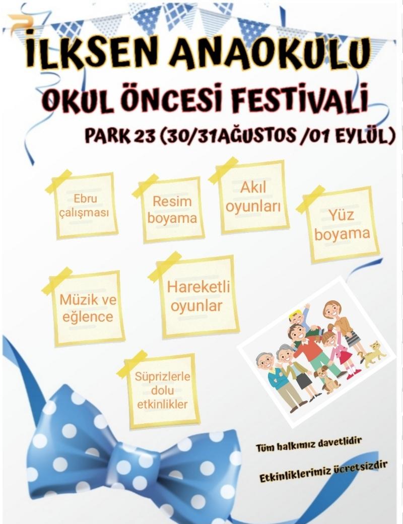 Haberler Ilksen Anaokulu Okul Oncesi Festivali